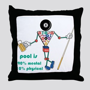 Pool: 90% Mental 10% Physical Throw Pillow