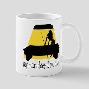 My Man Does It On Cue Mug