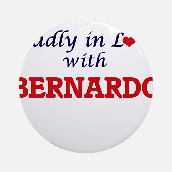 Madly in love with Bernardo Round Ornament