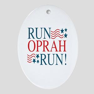 Run Oprah Run! Oval Ornament