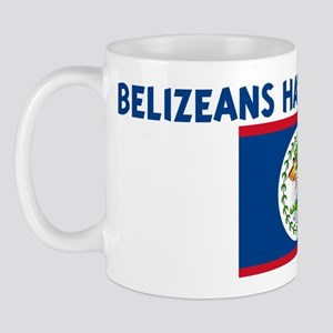 BELIZEANS HAVE MORE FUN Mug