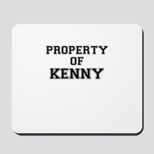Property of KENNY Mousepad