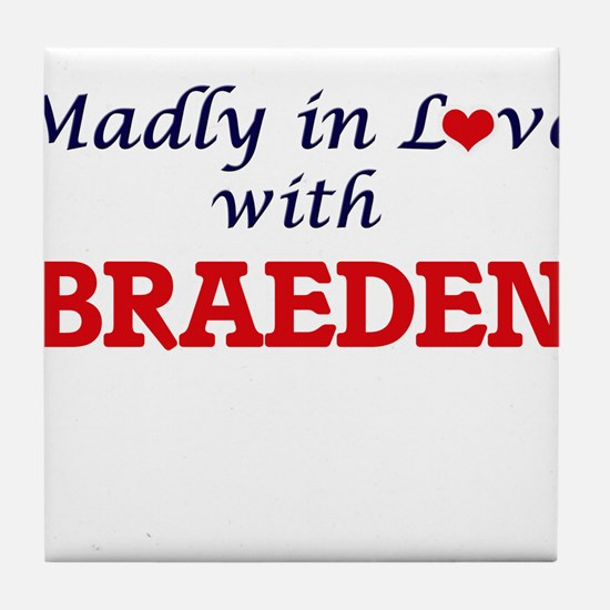 Madly in love with Braeden Tile Coaster