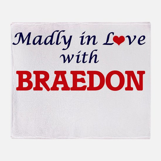 Madly in love with Braedon Throw Blanket