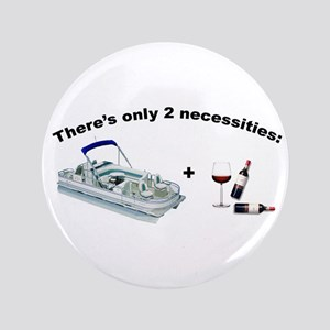 "Pontoon and Wine 3.5"" Button"