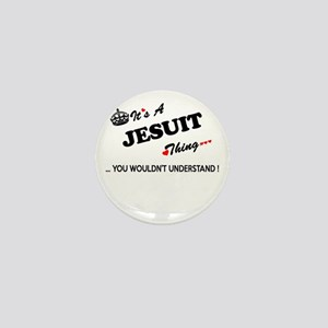 JESUIT thing, you wouldn't understand Mini Button