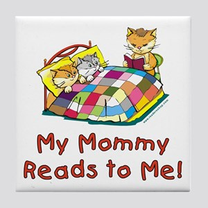 Mommy Reads Tile Coaster