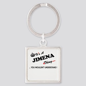 JIMENA thing, you wouldn't understand Keychains