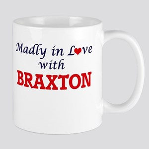 Madly in love with Braxton Mugs