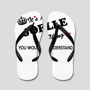 JOELLE thing, you wouldn't understand Flip Flops