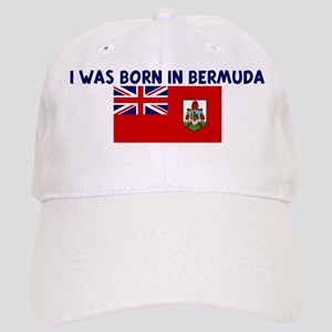 I WAS BORN IN BERMUDA Cap