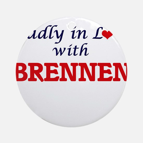 Madly in love with Brennen Round Ornament
