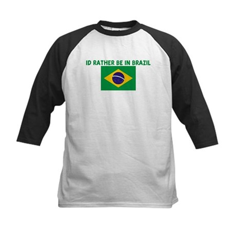 ID RATHER BE IN BRAZIL Kids Baseball Jersey