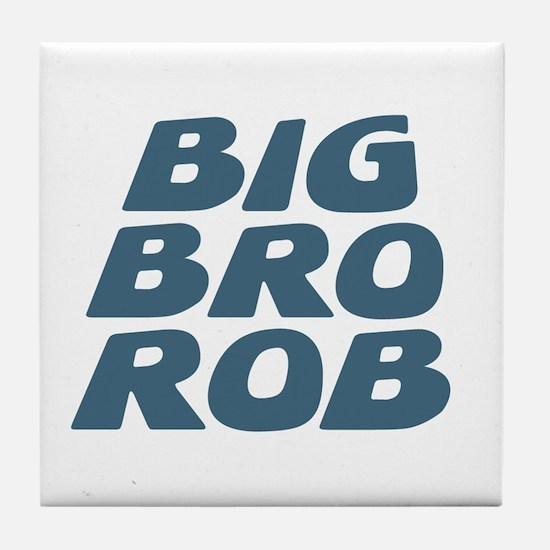 Big Bro Rob Tile Coaster