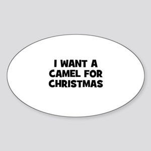 I want a Camel for Christmas Oval Sticker