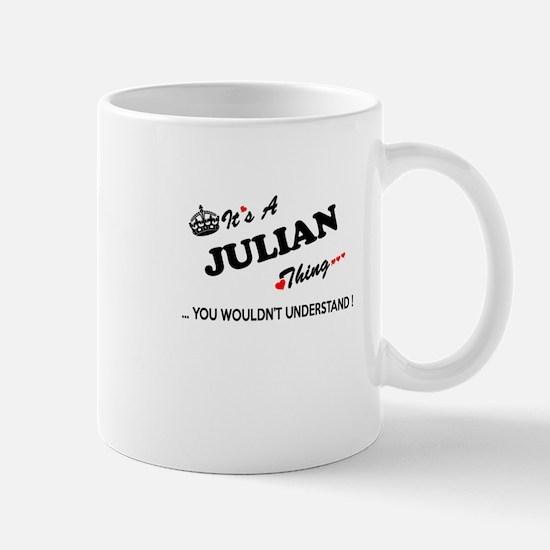JULIAN thing, you wouldn't understand Mugs