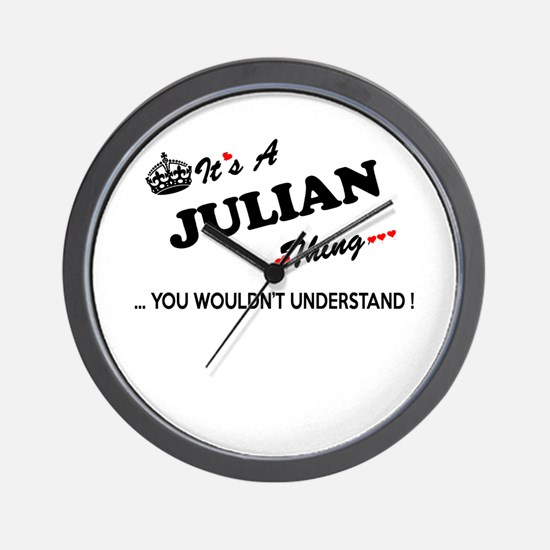 JULIAN thing, you wouldn't understand Wall Clock