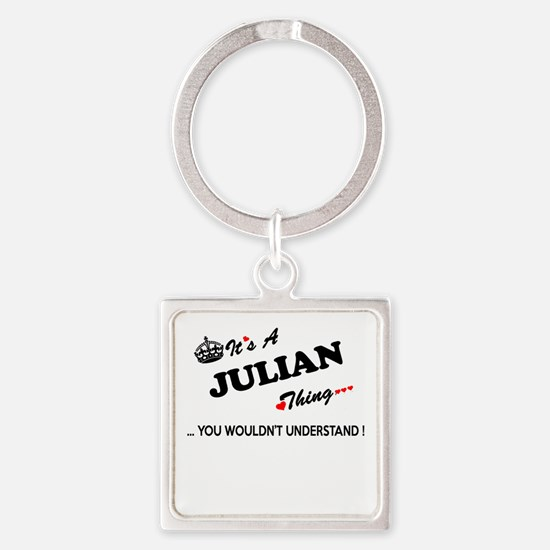 JULIAN thing, you wouldn't understand Keychains