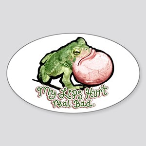 Lips hurt SAMPLE Oval Sticker fro Above Store