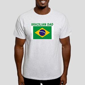 BRAZILIAN DAD Light T-Shirt