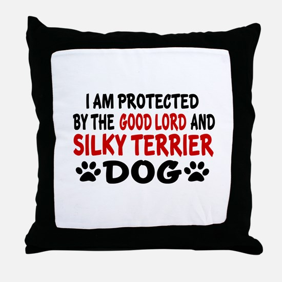 Protected By Silky terrier Dog Throw Pillow