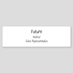 Future Medical Sales Representative Sticker (Bumpe
