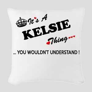 KELSIE thing, you wouldn't und Woven Throw Pillow
