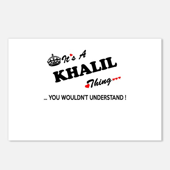 KHALIL thing, you wouldn' Postcards (Package of 8)