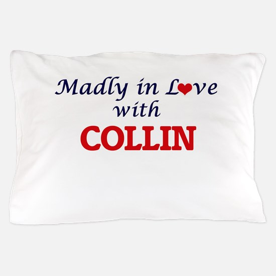 Madly in love with Collin Pillow Case