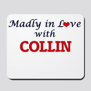 Madly in love with Collin Mousepad