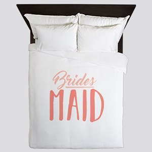 Bridesmaid Queen Duvet