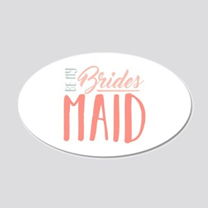 Be My Bridesmaid Wall Decal