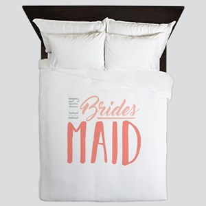Be My Bridesmaid Queen Duvet