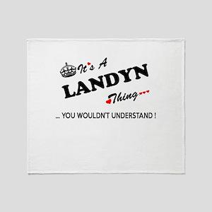 LANDYN thing, you wouldn't understan Throw Blanket