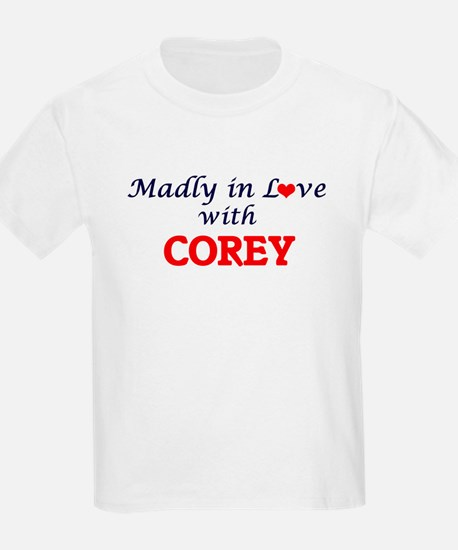Madly in love with Corey T-Shirt