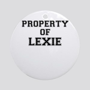 Property of LEXIE Round Ornament