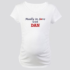 Madly in love with Dan Maternity T-Shirt