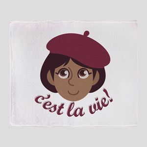 Cest La Vie Throw Blanket