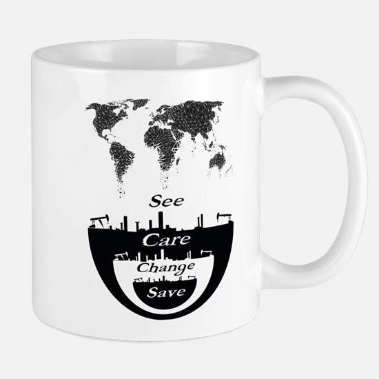 See, Care, Change, Save Our Earth Mugs