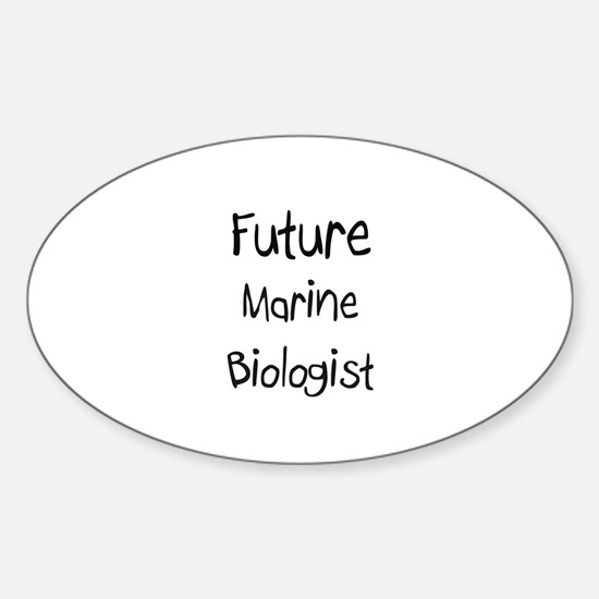 Future Marine Biologist Oval Decal