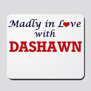 Madly in love with Dashawn Mousepad