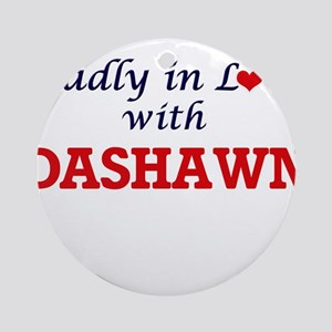 Madly in love with Dashawn Round Ornament