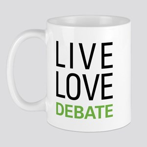 Live Love Debate Mug