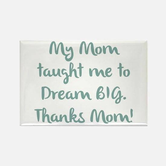 Thanks Mom! Magnets