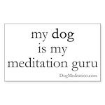 My Dog is My Meditation Guru Rectangle Sticker