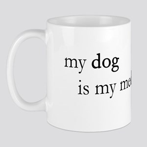 My Dog is My Meditation Guru Mug
