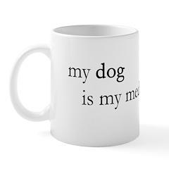 My Dog is My Meditation Guru Mug
