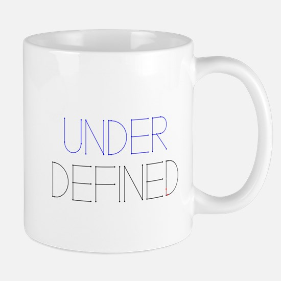 Under Defined Mugs