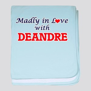 Madly in love with Deandre baby blanket
