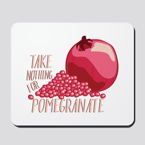 For Pomegranate Mousepad